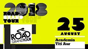 Road Grand Tour AUGUST RUSH ~ 2018