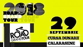 Road Grand Tour - Cursa Dunării Călărășene Sosea ~ 2018