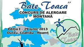 BATE TOACA ~ 2013