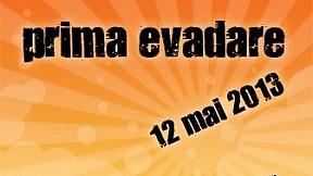 Prima Evadare ~ 2013