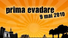 Prima Evadare ~ 2010