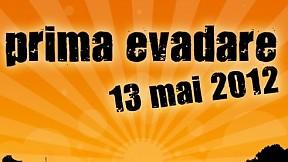 Prima Evadare ~ 2012